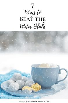 7 Ways to beat the Winter Blahs | Blue Monday | Stay inspired | Get Outside | Ways to Enjoy Winter as a family outdoors | Winter Bucket List | Winter Wellness | Winter Blues | Inspirational Quotes | House of Kerrs