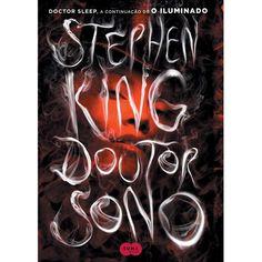 Livro - Doutor Sono - Stephen King - Suspense e de Terror no Extra.com.br
