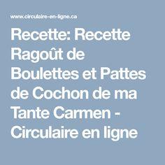 Recette: Recette Ragoût de Boulettes et Pattes de Cochon de ma Tante Carmen - Circulaire en ligne Recipes, Dumplings, Fishing Line, Pork, Cabin, Sugar, Recipies, Recipe