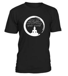 Best Change Your Thoughts   Buddha Quotes front T Shirt  #tshirts #tshirtsfashion #tshirt #tshirtdesign #tshirtprinting #tshirtquotes