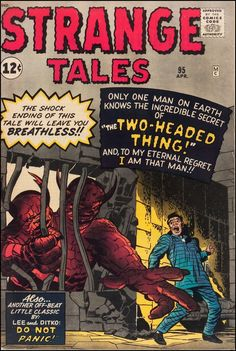 Here's some more monster-size fun from Marvel Comics' Strange Tales . Strange Tales November Cover by Jack Kirby. Sci Fi Comics, Old Comics, Horror Comics, Marvel Comic Books, Vintage Comic Books, Vintage Comics, Book Cover Art, Comic Book Covers, Strange Tales