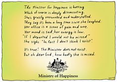 minister for happiness w The Sydney Morning Herald, It Hurts, Sad, Wisdom, Sayings, Happy, Quotes, Life, Cartoons