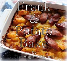 Frank and Potato Bakefrom The English Kitchen
