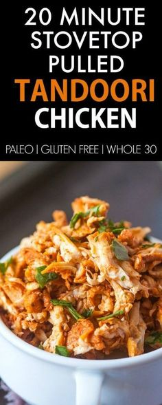Healthy 20 Minute Pulled Tandoori Chicken- Seriously, moist and juicy shredded chicken made stovetop- Secretly healthy and SO flavorful! {paleo, gluten free, whole 30 recipe}- http://thebigmansworld.com                                                                                                                                                                                 More