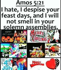#WAKE #UP #AND #OBEY #YAH_WORD   #THESE #ARE #ABOMINATION   #PAGAN #SATANIC #RITUAL #HOLIDAYS   #ASK #THE #MOST #HIGH #YAH #NOW