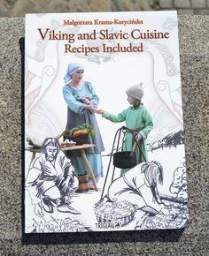 Viking and Slavic Cuisine by Małgorzata Krasna-Korycińska