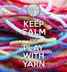 Keep Calm And Play With Yarn ❥ 4U // hf