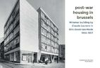 Post-war housing in Brussels : Miramar…