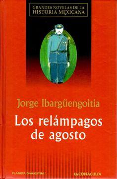 Los relámpagos de agosto-Jorge Ibargüengoitia