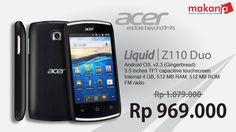 ACER Smartphone kini harga makin terjangkau.. BELI sekarang-> http://makanja.com/smart-phone/260-acer-liquid-z110.html#
