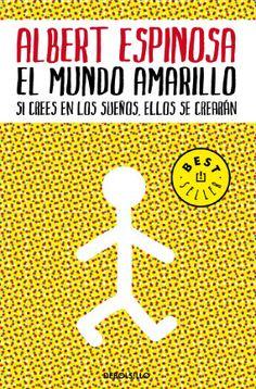 El mundo amarillo , hay que leerlo y practicarlo