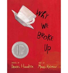 Why We Broke Up, Daniel Handler - by @Melanie Bauer Bauer feyerherm schultz