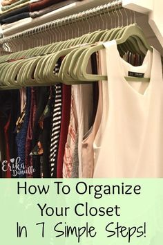 Closet Organization Made Easy With These 7 Simple Steps – Hanger closet Organizing Walk In Closet, How To Organize Your Closet, Best Closet Organization, Closet Storage, Organization Ideas, Clothing Closet Organization, Closet Clothing, Dorm Storage, Cupboard Organisation Bedroom