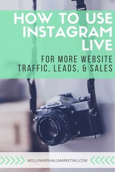 Find out how to use Instagram Live to drive traffic to your website, find more leads, and increase your sales   Click to read or pin for later