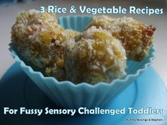 Mummy Musings and Mayhem: 3 Rice Recipes for Fussy Toddlers!