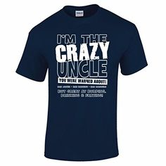 Men's I'm The Crazy Uncle You Were Warned About Funny Birthday Gift T Shirt Navy Blue S BANG TIDY CLOTHING http://www.amazon.co.uk/dp/B012AYVMQO/ref=cm_sw_r_pi_dp_URmSvb11NK2JB