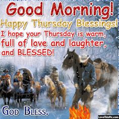 Good Morning Happy Thursday Blessings good morning thursday thursday quotes good morning quotes happy thursday thursday quote good morning thursday happy thursday quote winter thursday quotes beautiful thursday quotes thursday quotes for friends and family