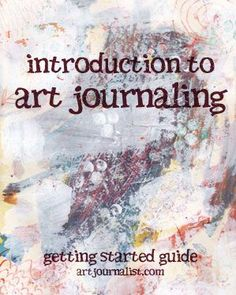 """Art journaling is a fun, creative outlet for everyone of all ages and skill level - you do not need to be an """"artist"""" to enjoy the benefits of art journaling! Come explore more in this simple introduction to art journaling."""