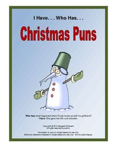 {{FREEBIE}} English Language Arts, Holidays/Seasonal, Christmas/Chanukah/Kwanzaa   Grade Level(s):  Sixth, Seventh, Eighth    A fun I Have. . . Who Has. . . game featuring Christmas puns with special appeal to sixth, seventh, and eighth graders. Adults could also have a great time with these 28 cards at a holiday gathering.