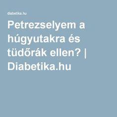 Petrezselyem a húgyutakra és tüdőrák ellen?   Diabetika.hu