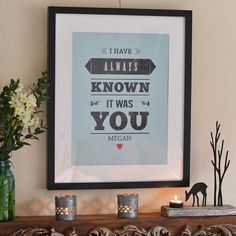 Personalised 'I Have Always Known' Print by Oakdene Designs £13.60