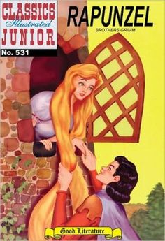 Classic Illustrated Comics in numeracle order   Rapunzel - Classics Illustrated Junior #531 (NOOK Comics with Zoom ...