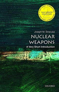 Nuclear Weapons: A Very Short Introduction (Very Short Introductions) by Joseph M. Siracusa http://www.amazon.com/dp/0198727232/ref=cm_sw_r_pi_dp_cxeGvb1QPYXXB