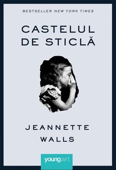 6 carti intelepte, care m-au ajutat in momentele grele - Andreea Raicu Jeannette Walls, Young Art, New York Times, Best Sellers, Memes, Movie Posters, Meme, Film Poster, Jokes