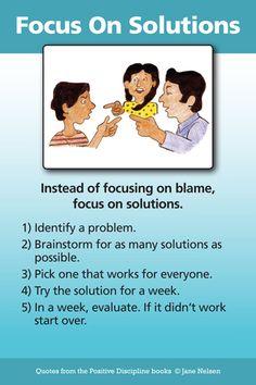 FOCUS ON SOLUTIONS   Positive Discipline