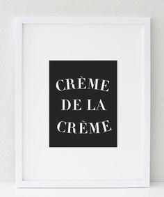 Crème de la Crème (black&white) #print  http://bymaria.com/