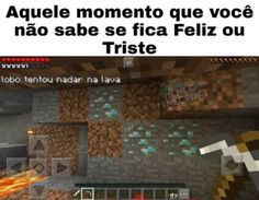 Memes Minecraft, Sao Memes, Gamer Humor, Geek Games, Best Memes, Haha Funny, Funny Images, At Least, Portuguese