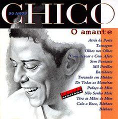 UNIVERSO DA MUSIC: Chico Buarque - Chico 50 Anos - O Amante