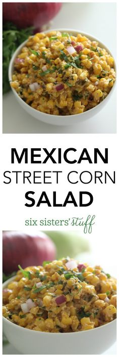 Mexican Street Corn Salad on SixSistersStuff.com - such an easy and delicious side dish! DOUBLE RECIPE FOR ENOUGH TO TAKE TO POTLUCK OF PARTY