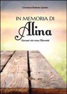 Prezzi e Sconti: In #memoria di alina quinto g. battista  ad Euro 6.80 in #Youcanprint self publishing #Media libri letterature poesia
