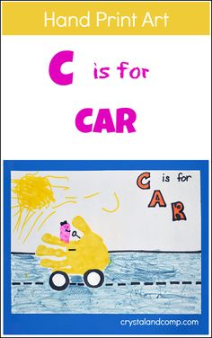 Hand Print Art: C is for Car for Preschoolers  #preschool #kidscraft #handprint
