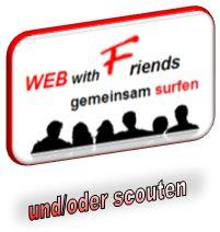 WEBwithFRIENDS - >Scout:1.0 Start