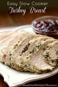 Easy Slow Cooker Turkey Breast ~ so moist and juicy! Butter with a Side of Bread #recipe #crockpot
