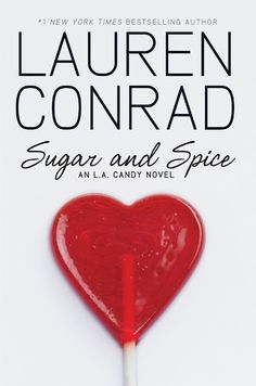 Lauren Conrad - Sugar and Spice