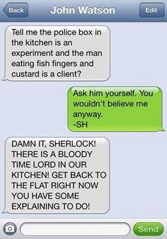Sherlock go help the doctor.NOW!