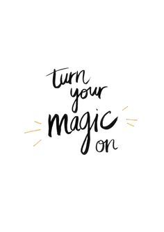 Turn your magic on | Lettering