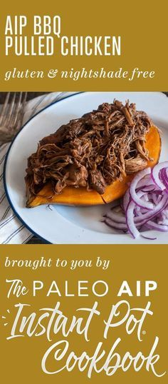 """AIP BBQ Pulled Chicken from The Paleo AIP Instant Pot Cookbook. This ebook the answer to all of your """"I need something AIP AND delicious to eat, as soon as possible!"""" situations. Brought to you by your favorite 37 AIP bloggers, it's packed with over 140 recipes including broths, sauces, condiments, vegetables, poultry, meat, seafood, offal, desserts, and more! Snag your copy today and start cooking your way through your new favorite recipes!"""