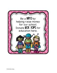Encourage students to bring in BOX TOPS FOR EDUCATION by displaying this cute sign in your classroom.   Please leave feedback when you download this product.  Follow me for more great products and freebies!