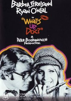 Whats Up Doc. (1972) I was never a Streisand or O'Neal fan, but this film is hilarious.  Also starring Madeline Kahn.