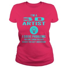 3D Artist I Solve Problem Job Title Shirts #gift #ideas #Popular #Everything #Videos #Shop #Animals #pets #Architecture #Art #Cars #motorcycles #Celebrities #DIY #crafts #Design #Education #Entertainment #Food #drink #Gardening #Geek #Hair #beauty #Health #fitness #History #Holidays #events #Home decor #Humor #Illustrations #posters #Kids #parenting #Men #Outdoors #Photography #Products #Quotes #Science #nature #Sports #Tattoos #Technology #Travel #Weddings #Women