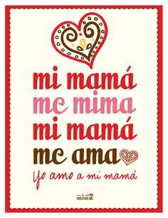 Mi mamá  me mima  mi mama  me ama <3 yo amo a mi mamá. Más artes en FB. positiveme.bypixie