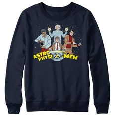 AstrophysiX-Men - Sweatshirt