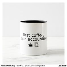 Accountant Mug - First Coffee, then Accounting
