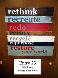 Recycled art contest at Restore  Milwaukee's habitat for Humanity