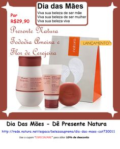 """Dia Das Mães - Dê Presente Natura >> http://rede.natura.net/espaco/belezasuprema/dia-das-maes-cat730011  Use o Cupom """"ESPECIALMAE"""" para obter 10% DE DESCONTO.  WhatsApp.... Para Receber Novidades, Cupons de Desconto e Principalmente as Promoções Natura, adicione-me no WhatsApp """"Gisele Foschini - CND"""" (11) 98351-8609 e solicite pelo próprio WhatsApp, sua inclusão em minha lista (Informar Nome Completo e e-mail)"""