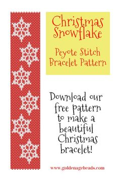FREE DOWNLOAD! Christmas Snowflake Peyote Stitch Bracelet Pattern. Make a beautiful Christmas inspired seed bead bracelet.